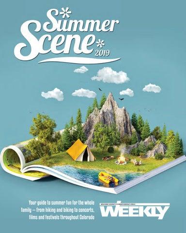 5 23 19 Summer Scene by Boulder Weekly - issuu
