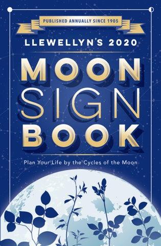Llewellyn's 2020 Moon Sign Book by Llewellyn Worldwide, LTD  - issuu