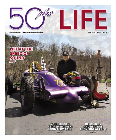 50plus LIFE Lancaster County June 2019 by On-Line Publishers