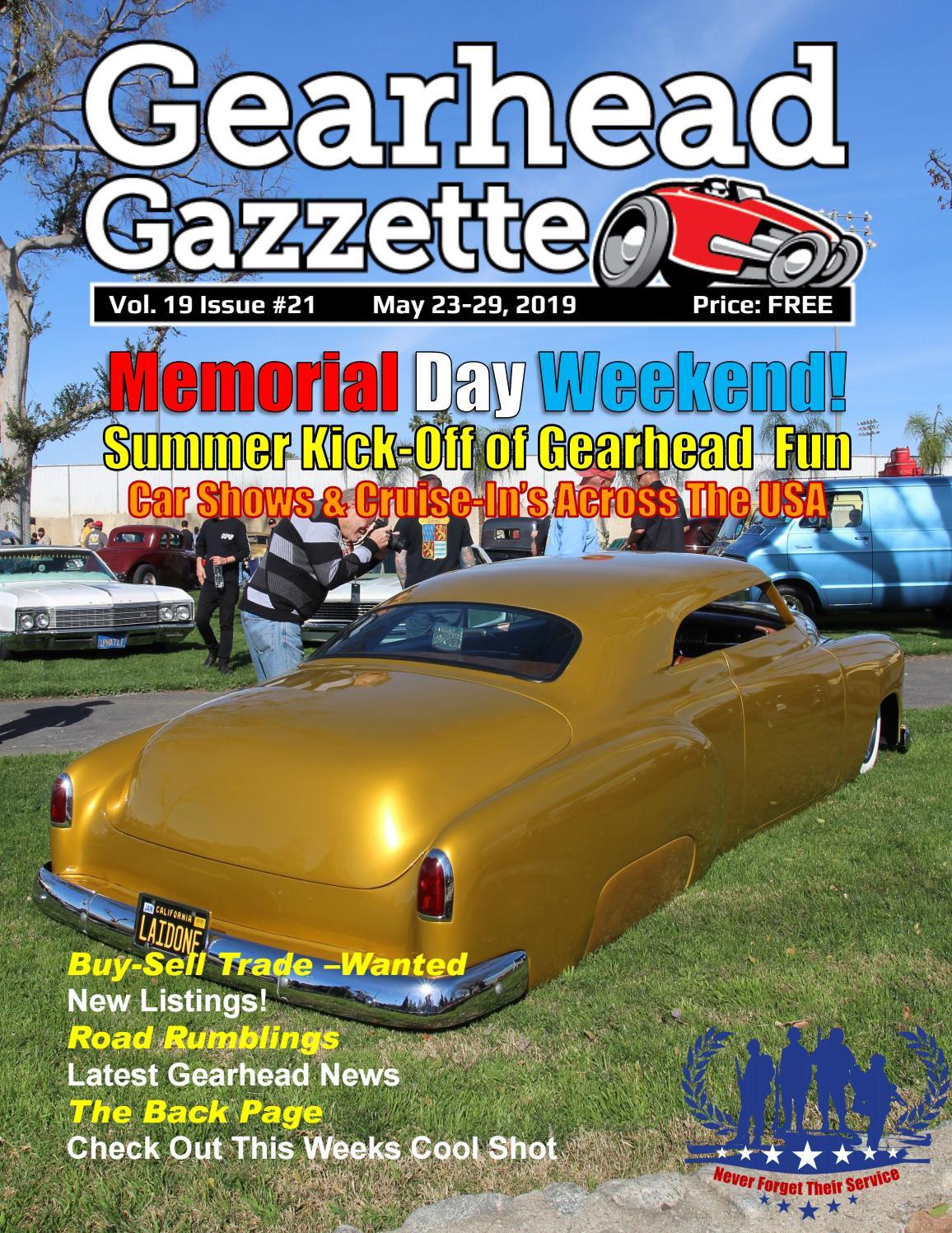 Gearhead Gazzette Vol 19 Issue #21 May 23-29, 2019 by Jimmy