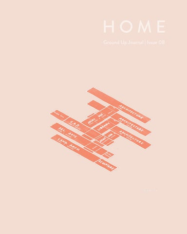Discipline Practices Erect Detours For >> Ground Up Issue 08 Home By Ground Up Journal Issuu
