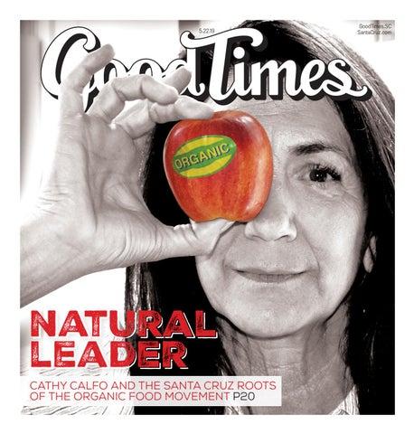 Good Times Santa Cruz May 22-28, 2019 by Metro Publishing
