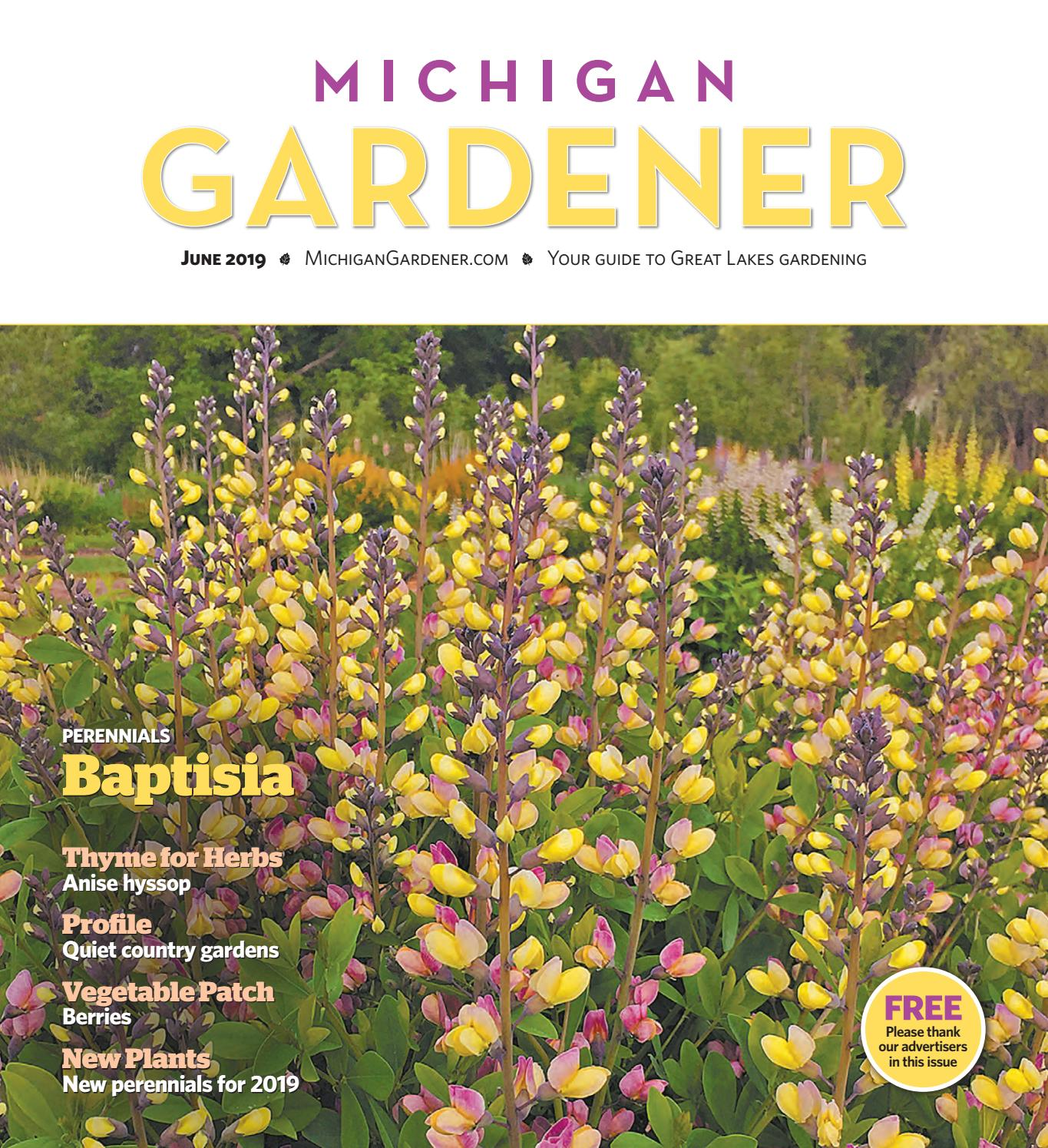 June 2019 by Michigan Gardener - issuu