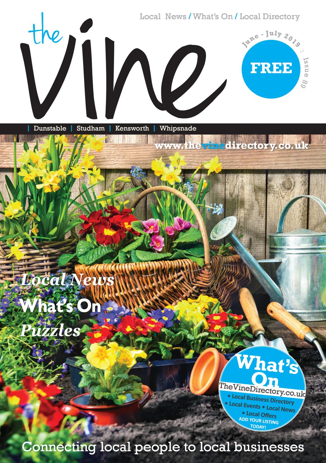 The Vine Dunstable - June / July 2019 - Issue 89 by The Vine