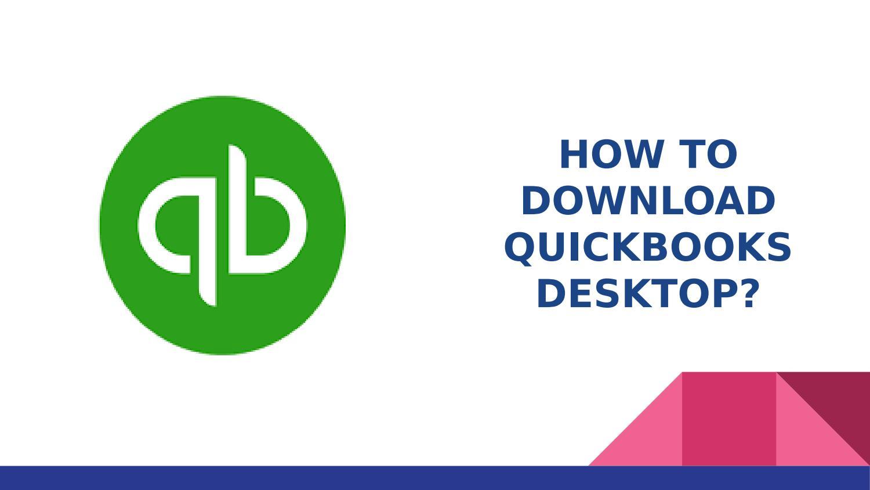 Download Quickbooks Desktop