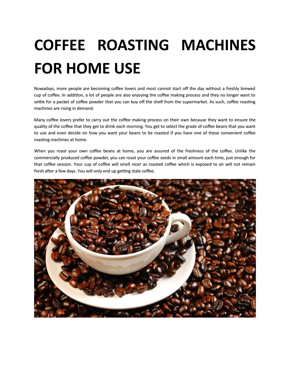 COFFEE ROASTING MACHINES FOR HOME USE by Hodl Fuel - issuu