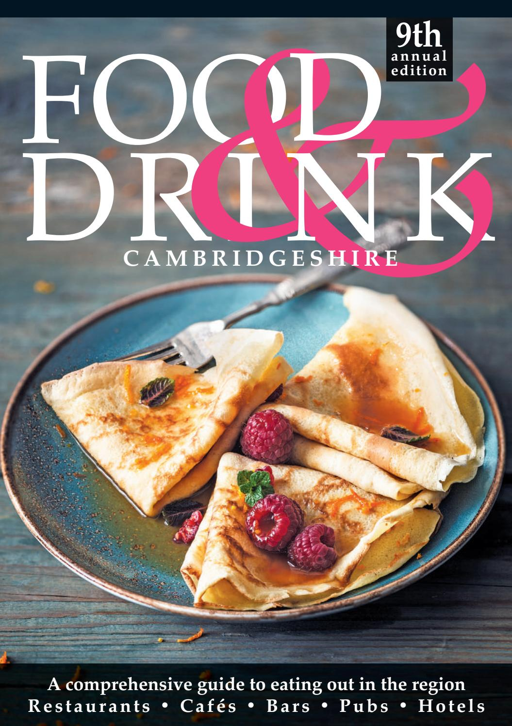 Cambridgeshire Food Drink Guide 2019 By Food Drink