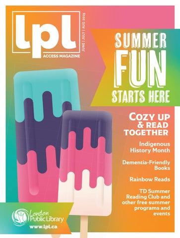 SUMMER 2019 London Public Library ACCESS Magazine by London Public