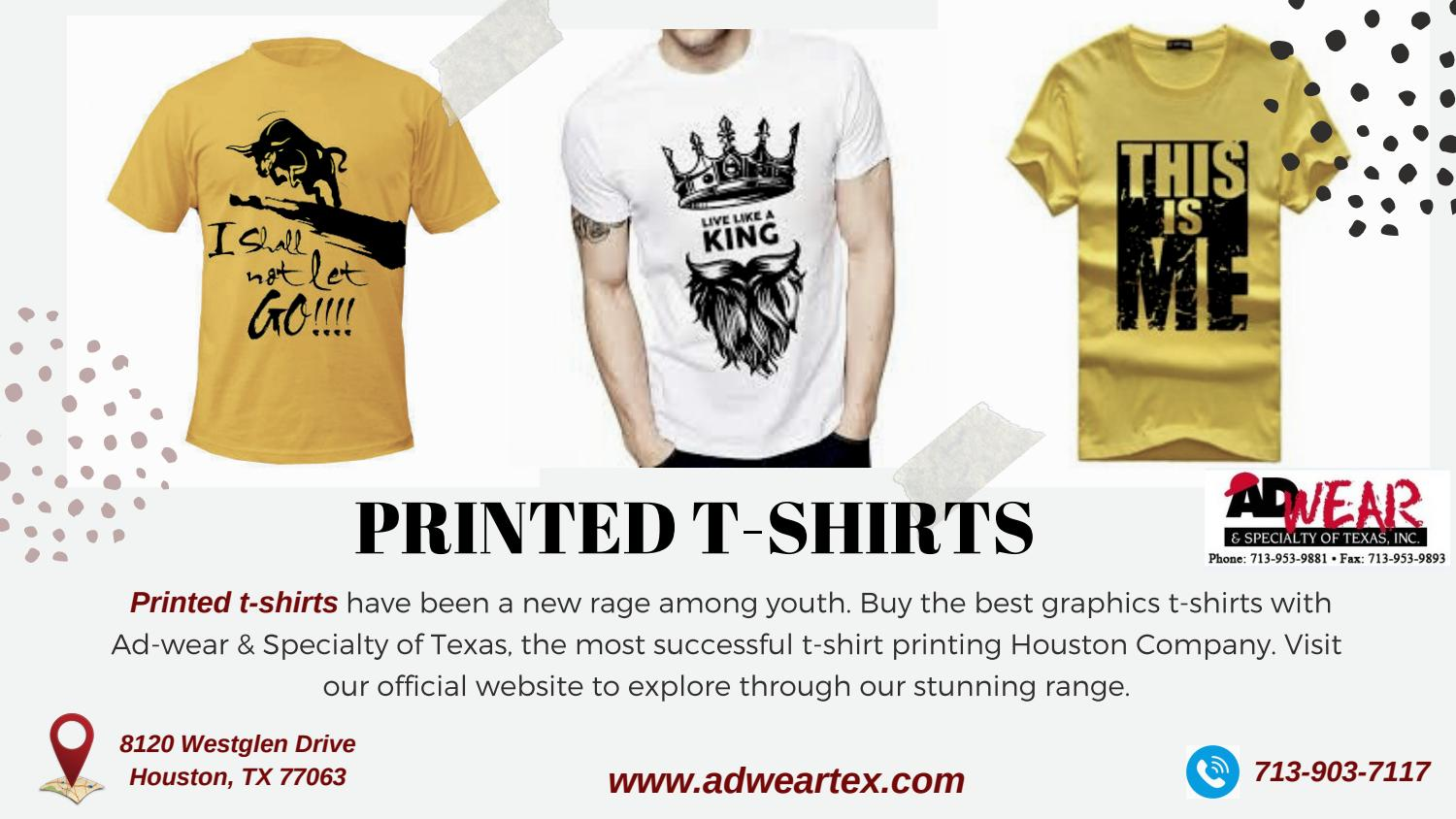 large discount wide varieties outlet Printed T-shirts | Ad-Wear & Specialty of Texas by Ad-Wear ...