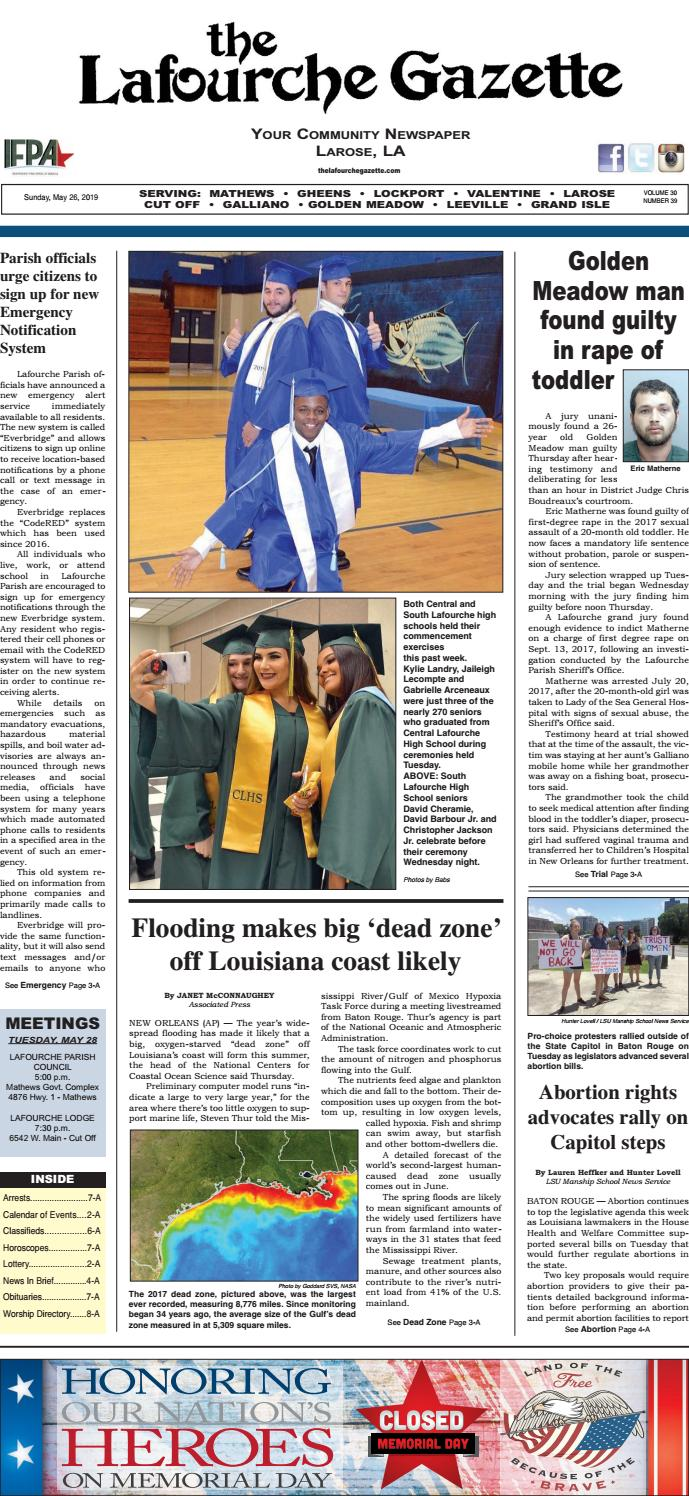 Sunday, May 26, 2019 THE LAFOURCHE GAZETTE by The Lafourche