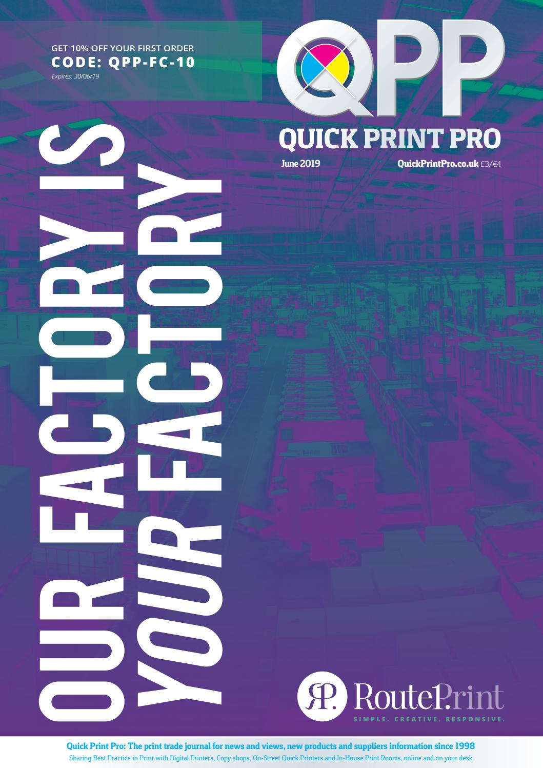 Quick Print Pro, June 2019 by The Magazine Production Company - issuu