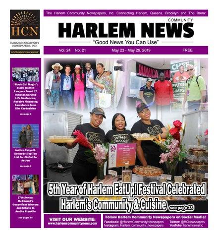 Harlem Community Newspapers | May 23, 2019 by Mike Kurov - issuu