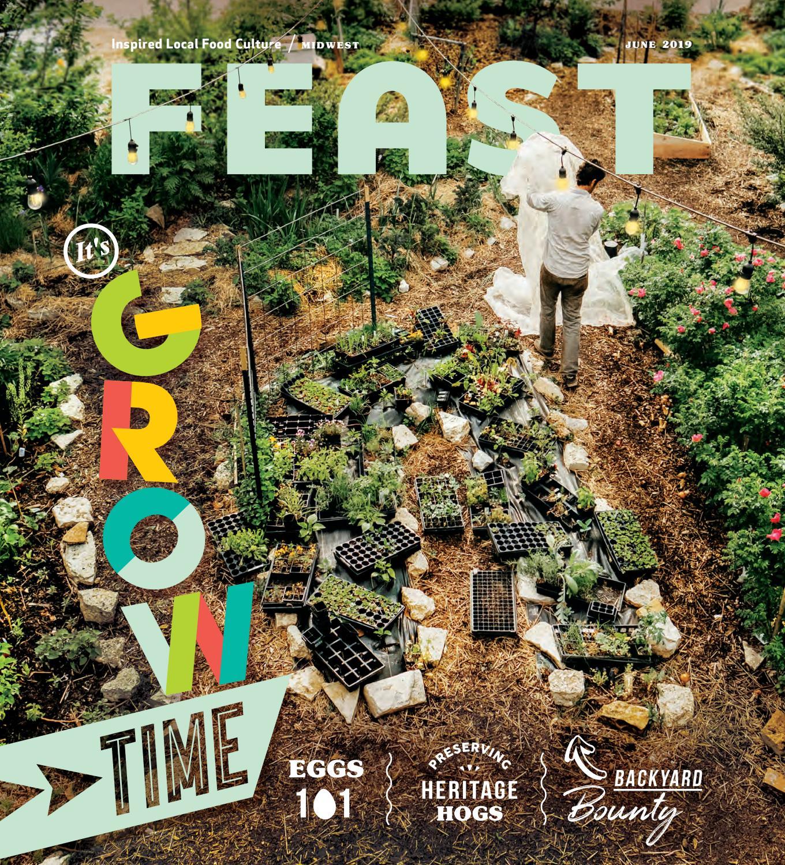 June 2019 Feast Magazine by Feast Magazine - issuu