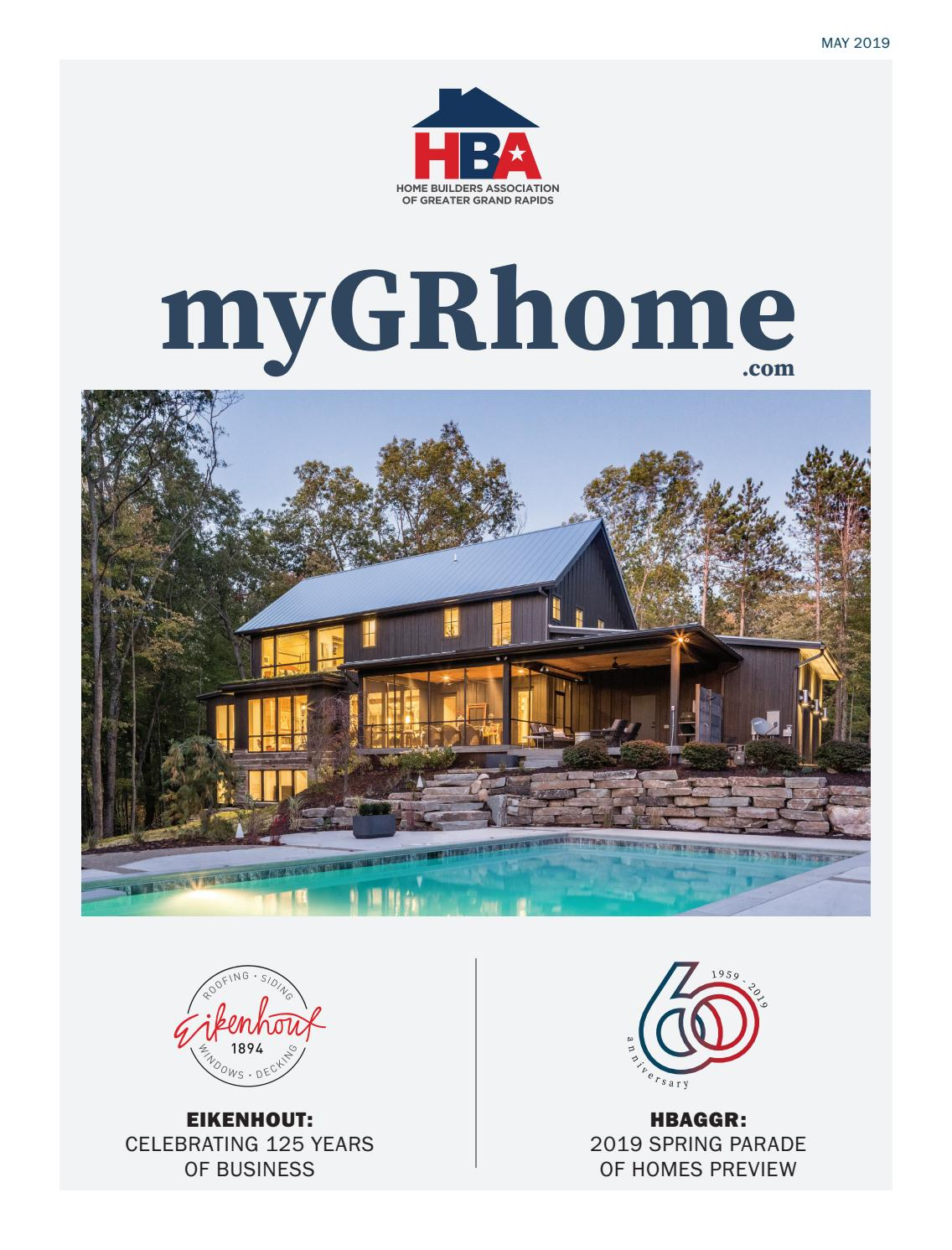 Mygrhome Spring 2019 Parade Of Homes Preview By Home Builders Association Of Greater Grand Rapids Issuu