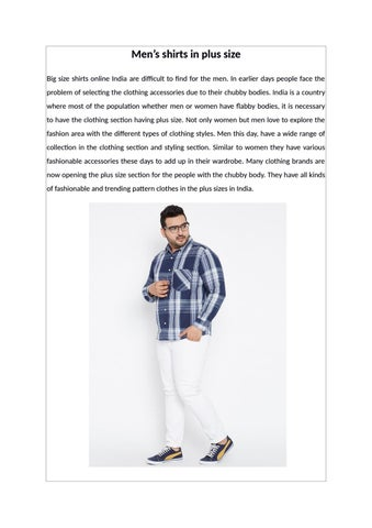 aacbacfc7d7 Men's shirts in plus size Big size shirts online India are  difficult to find for the men. In earlier days people face the problem of  ...