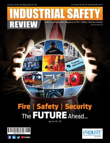 INDUSTRIAL SAFETY REVIEW - MAY 2019 by Divya Media
