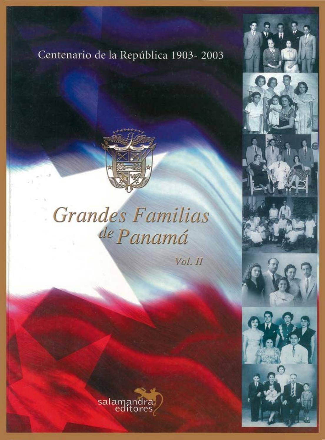 Grandes Familias De Panamá Ii By Guillermo Dávila Issuu