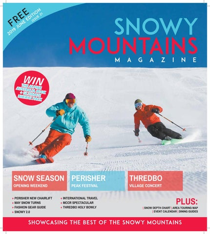 Snowy Mountains Magazine by provincial press group - issuu
