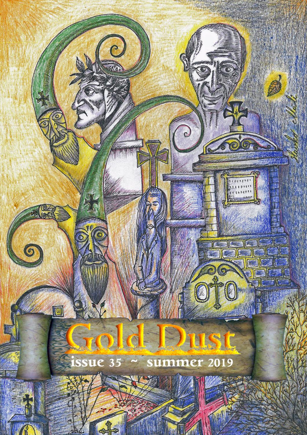 Gold Dust Issue 35 ~ summer 2019 by Gold Dust magazine - issuu