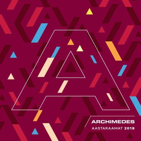 63be4589494 Sihtasutus Archimedese aastaraamat 2018 by Sihtasutus Archimedes - issuu