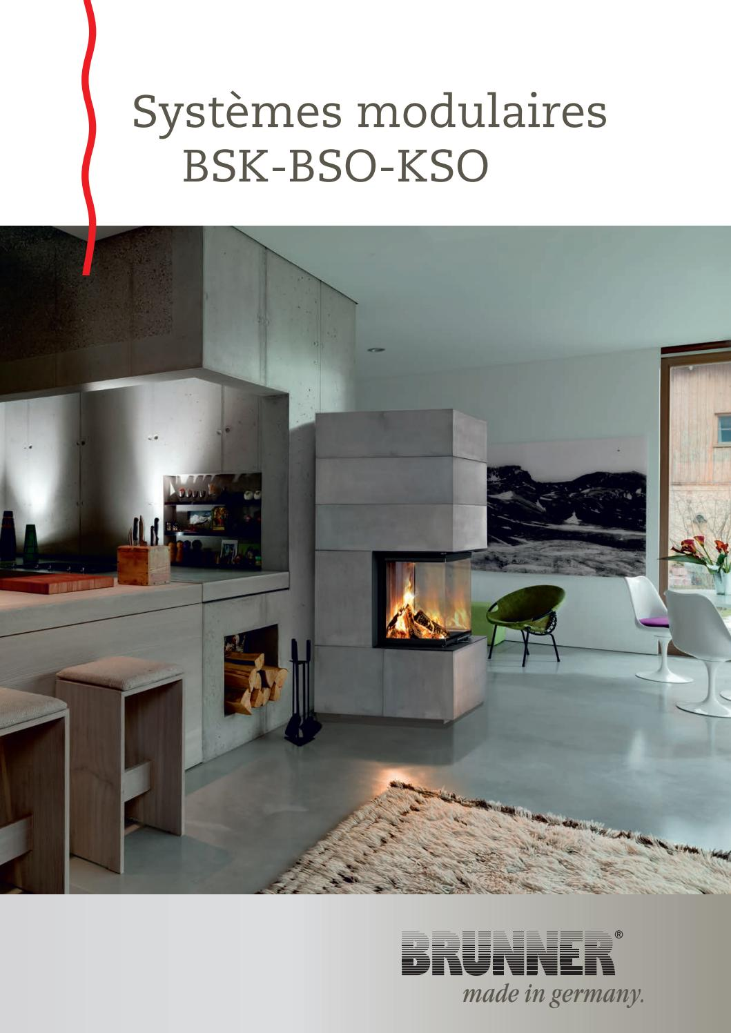 Rehausser Son Foyer De Cheminée brunner système modulaire bsk-bso-ksoactuel-services - issuu