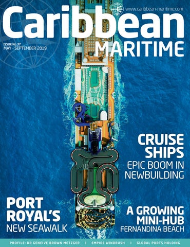 Caribbean Maritime – issue 37 by Land & Marine Publications