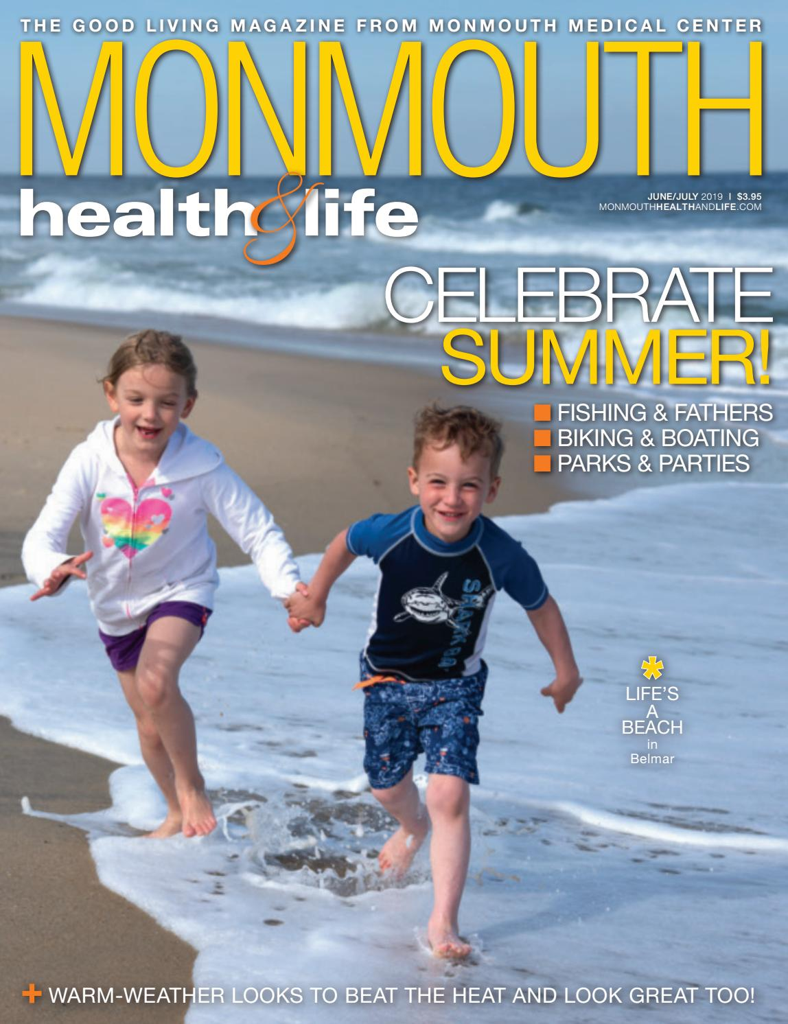 Monmouth Health & Life: June/July 2019 by Wainscot Media - issuu