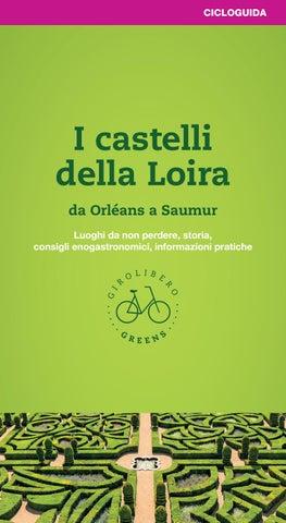 Fiori Gialli Loira.Castelli Della Loira In Bici Da Orleans A Saumur By Girolibero