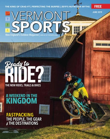 887329ccf91 Vermont Sports June, 2019 by AddisonPress - issuu