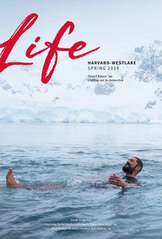 Harvard-Westlake Life Magazine, Spring 2019 by Harvard-Westlake