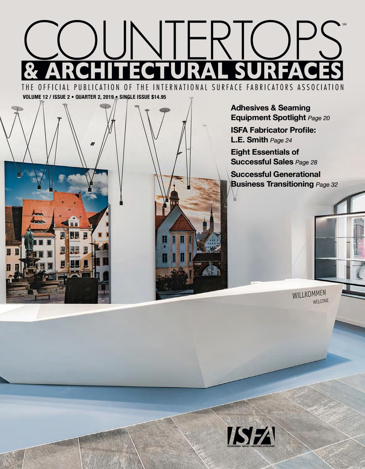 Isfa S Countertops Architectural Surfaces Vol 12 Issue 2 Q2 2019 By Isfa Issuu