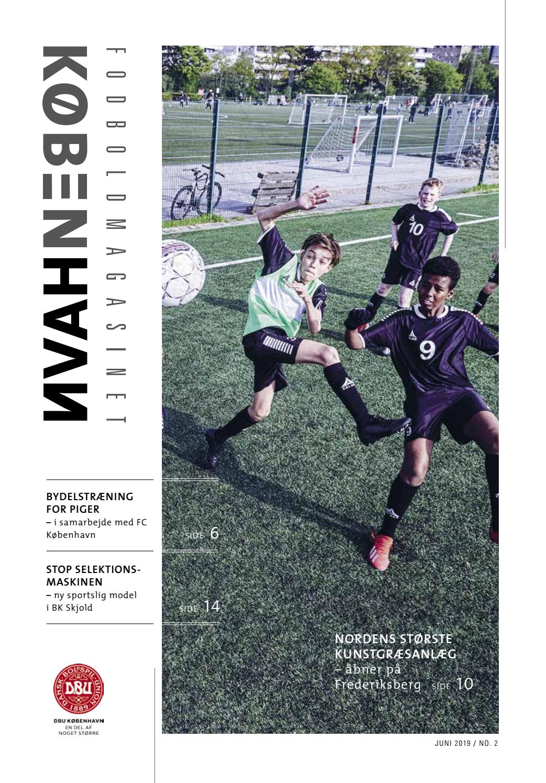 81cbc38bbbc Fodboldmagasinet København by DBU København - issuu