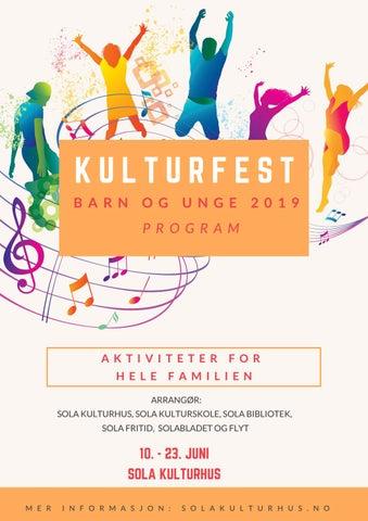 6c27bcfc9 Kulturfest barn og unge 2019 - program by Sola kulturhus - issuu