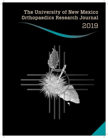 2019 University of New Mexico Orthopaedics Research Journal