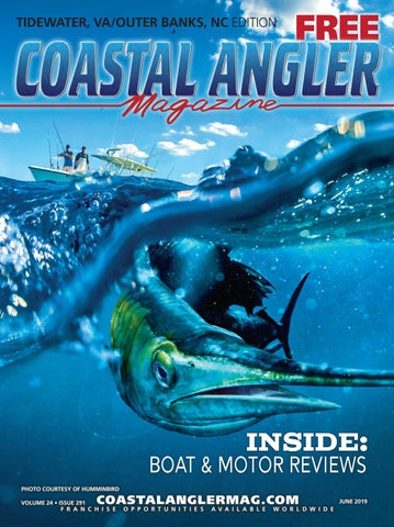 Coastal Angler Magazine | June 2019 | Outer Banks, NC