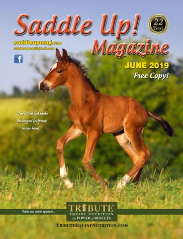 June 2019 Saddle Up! Magazine by Saddle Up! Magazine - issuu
