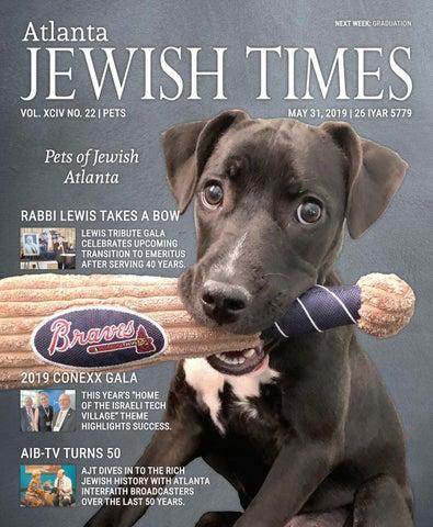 Atlanta Jewish Times, XCIV No  22, May 31, 2019 by Atlanta
