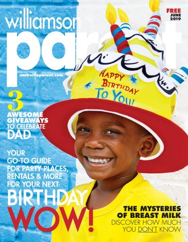 43360ed8f7f Williamson Parent magazine June 2019 by Day Communications/DayCom ...