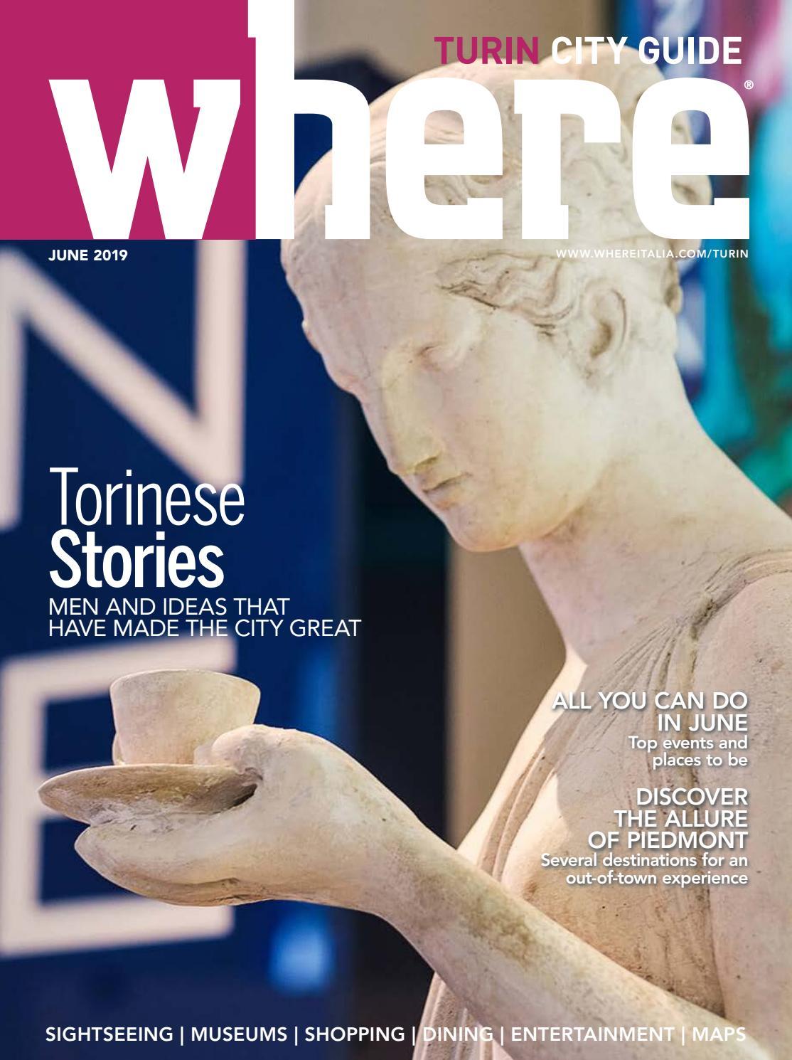 Where Magazine Turin June 2019 By Morris Media Network Issuu