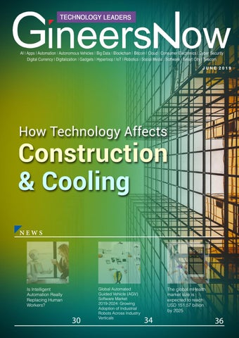 How Technology Affects Construction and Cooling, Technology Leaders  magazine, June 2019