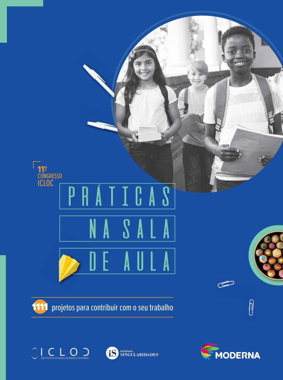 16fa20706 Livro - 11º Congresso ICLOC de Práticas na sala de aula. by icloc - issuu