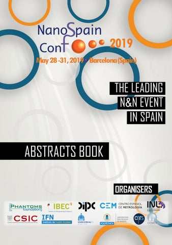 NanoSpain Conference 2019 Abstracts Book by Phantoms Foundation - issuu