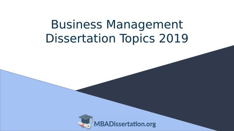 Business and management dissertation topics dissertation methodology structure