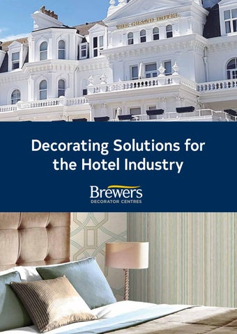 Decorating Solutions for the Hotel Industry by Brewers - issuu