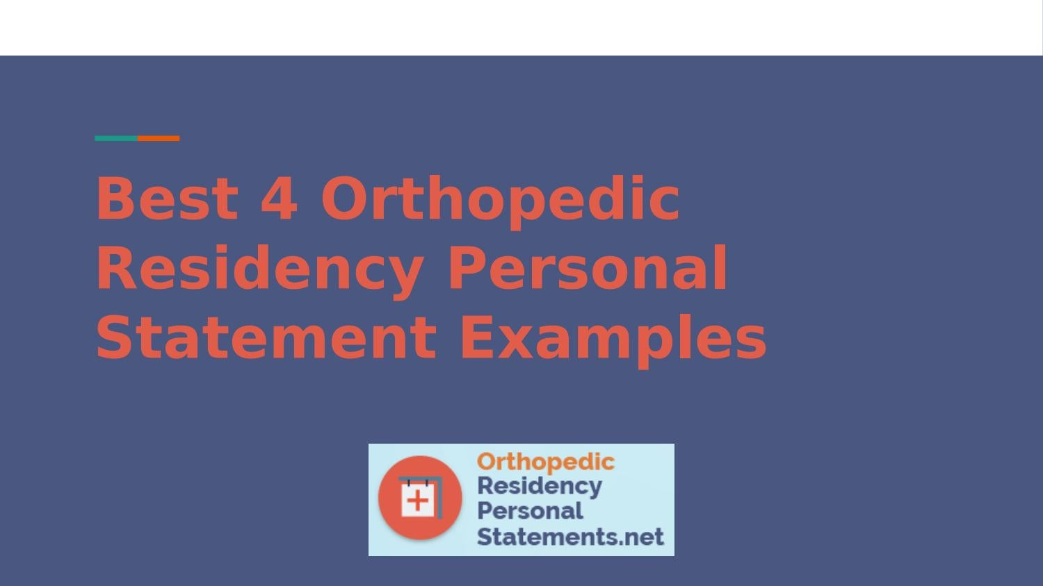 Best 4 Orthopedic Residency Personal Statement Examples by Residency