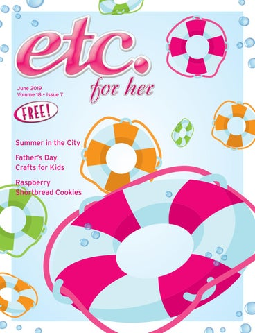 2019_06_EtcMagazine_Volume18_Issue07 by Sara Sullivan - issuu