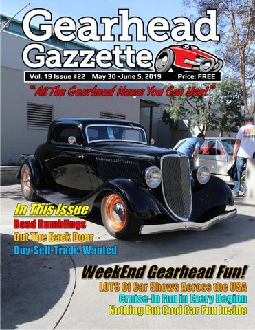Gearhead Gazzette Vol  19 Issue #22 May 30 - June 5, 2019 by