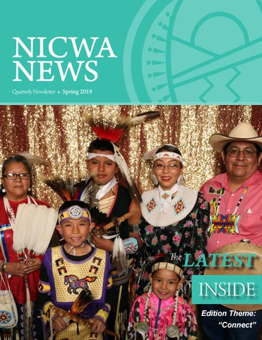 NICWA NEWS | Spring 2019 by National Indian Child Welfare