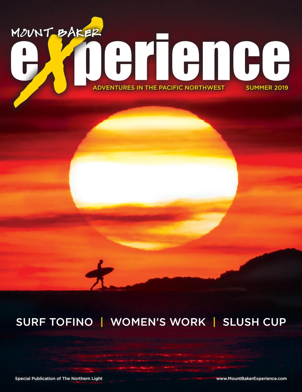 Mount Baker Experience Summer 2019 By Point Roberts Press Issuu
