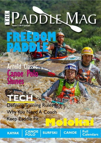 897901d20d55d Paddle Mag 3 2019 June/July by The Paddle Mag - issuu